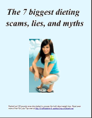 The 7 Biggest Dieting Scams, Lies, and Myths
